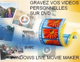 Votre Film avec Windows Live Movie Maker